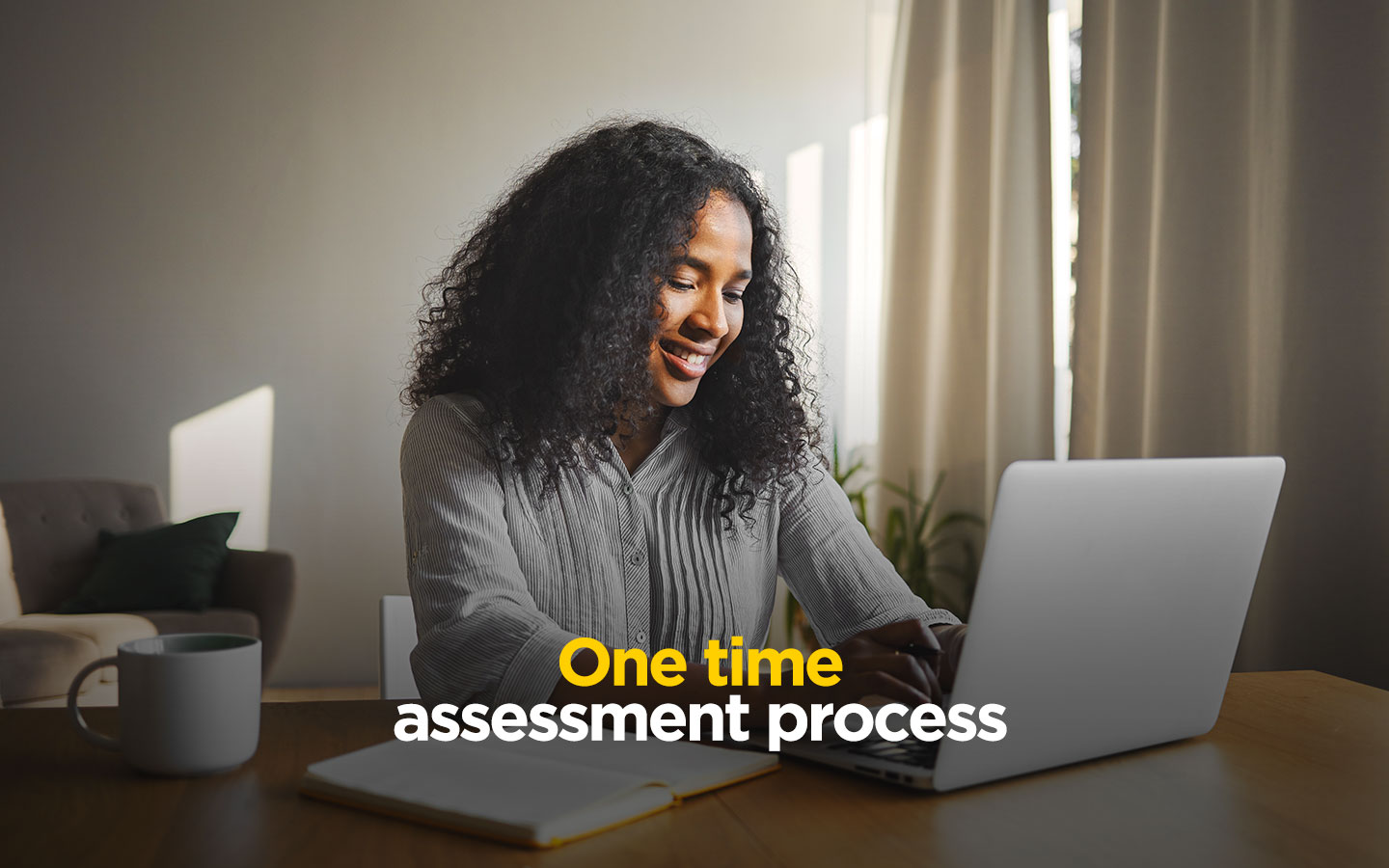 one time assessment process